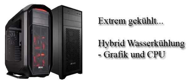 Hybrid Wasserkühlung, Gaming PC